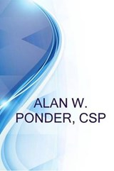 Alan W. Ponder, CSP, Sr. Loss Control Consultant at Third Coast Underwriters a Subsidary of the Accident Fund | Ronald Russell |