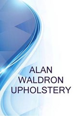 Alan Waldron Upholstery, General Manager at Alan Waldron Upholstery | Alex Medvedev |