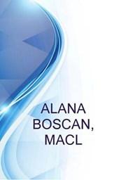 Alana Boscan, Macl