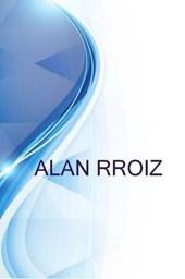Alan Rroiz, Assistente Administrativo