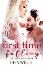 First Time Falling (A Small Town Romance Novella)
