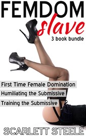 Femdom Slave: 3 Book Bundle