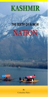 Kashmir - The Birth of a New Nation | Columbus Falco |