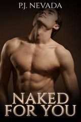 Naked For You | P.J. Nevada |