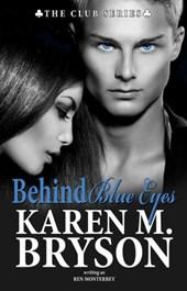 Behind Blue Eyes (The Club)