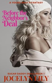 Before the Neighbor's Deal A Young Brat's Fantasy
