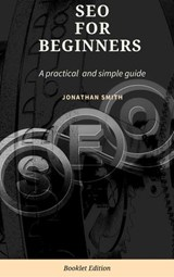 SEO for Beginners | Jonathan Smith |