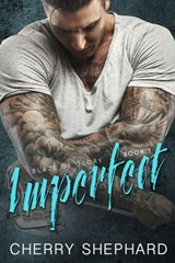 Imperfect (Blaze of Glory) | Cherry Shephard |