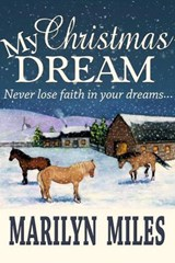 My Christmas Dream | Marilyn Miles |