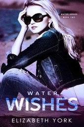 Water Wishes (Water Series, #2)