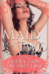 Maid for Two (Sexual Awakening, #1)