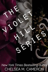 The Violet Hill Series | Chelsea M. Cameron |