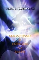 Magnetismo e Energias na Saúde