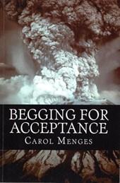 Begging For Acceptance