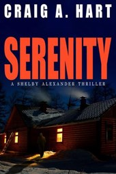 Serenity (The Shelby Alexander Thriller Series, #1)