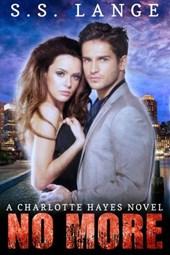 No More (A Charlotte Hayes Novel)