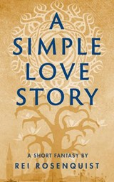 A Simple Love Story | Rei Rosenquist |