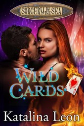Wild Cards (Sorcery By The Sea, #2)