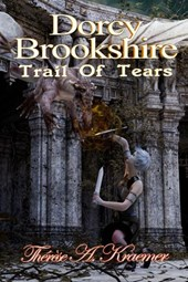 Dorcy Brookshire Trail Of Tears | Therese A Kraemer |