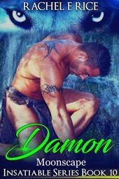 Insatiable: Damon in Moonscape (Insatiable Werewolf Series, #10)