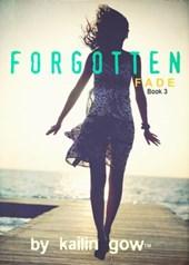 Forgotten (FADE Series, #3)