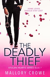 The Deadly Thief (The Stolen Hearts, #7)