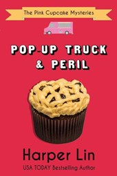 Pop-Up Truck and Peril (A Pink Cupcake Mystery, #5)