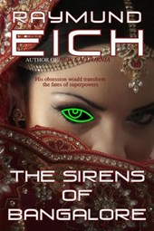 The Sirens of Bangalore