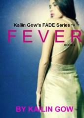 Fever (FADE Series, #4)