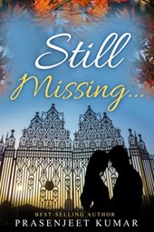 Still Missing... (Romance in India series, #6)
