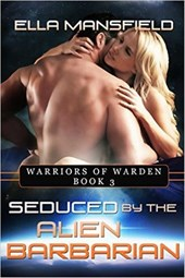 Seduced by the Alien Barbarian (Warriors of Warden, #3)