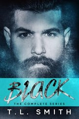 Black the Complete Series | T.L Smith |