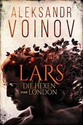 Die Hexen von London - Lars