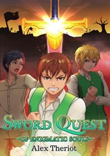 Sword Quest of Enigmatic Souls | Alex Theriot |