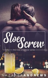 Sloe Screw (River Street Bar, #3)