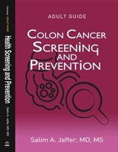Colon Cancer Screening and Prevention (Health Screening and Prevention)
