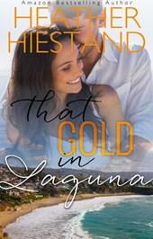 That Gold in Laguna