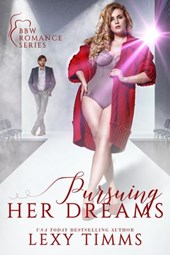 Pursuing Her Dreams (BBW Romance Series, #2)