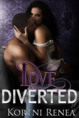 Love Diverted (4-Way-Relations Book 4) | Kortni Renea |