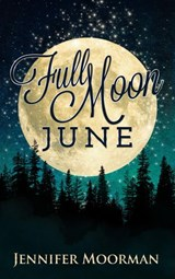 Full Moon June | Jennifer Moorman |