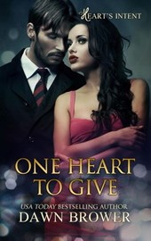 One Heart to Give (Heart's Intent, #1) | Dawn Brower |