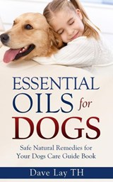 Essential Oils for Dogs | Dave Lay Th |