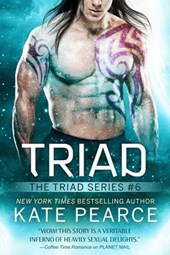 Triad (The Triad Series, #6) | Kate Pearce |