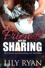 Friends are for Sharing | Lily Ryan |