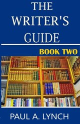 The Writer's Guide | paul lynch |