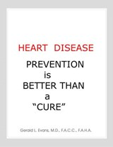 "Heart Disease Prevention is Better Than a ""Cure"" 