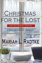 Christmas for the Lost | Mariah L. Radtke |