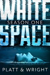 WhiteSpace: Season One | Sean Platt ; David Wright |