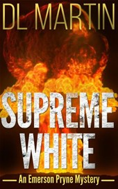 Supreme White (Emerson Pryne Mystery, #2)