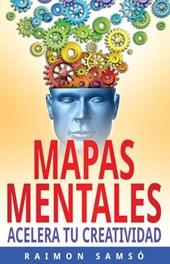 Mapas mentales: acelera tu creatividad (Libros de Marketing y Abundancia, #3)